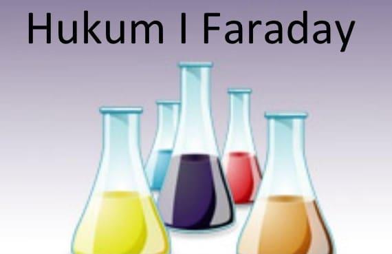 Pengertian Hukum Faraday Pada Sel Elektrolisis & Elektrokimia